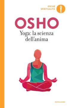Yoga: la scienza dell'anima