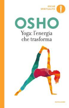 Yoga, l'energia che trasforma