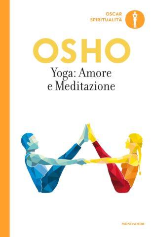Yoga: Amore e Meditazione