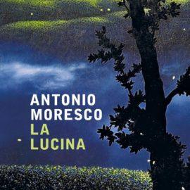 """""""La lucina"""" di Antonio Moresco diventa film"""