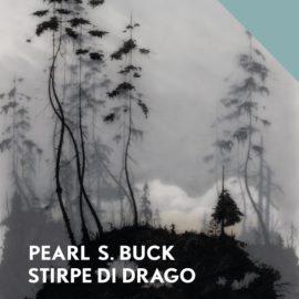 Pearl S. Buck: il Nobel 80 anni fa