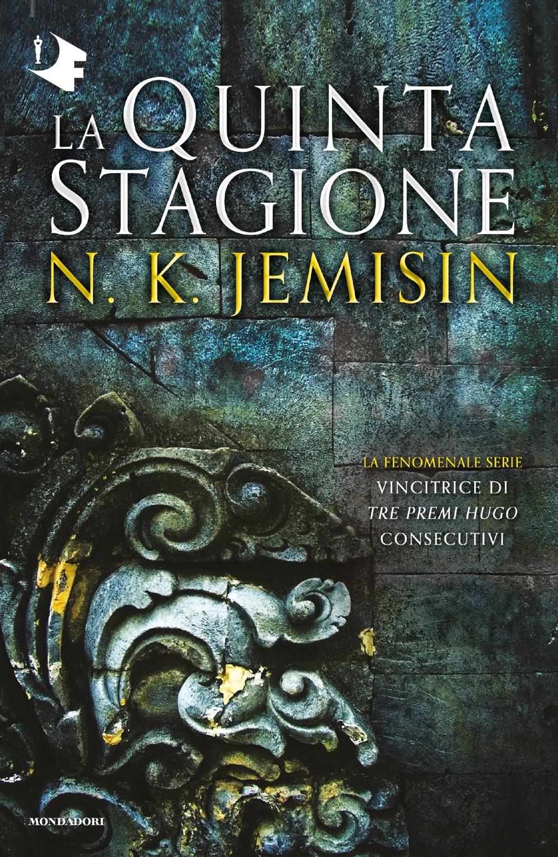 La Quinta Stagione. La terra spezzata - Libro 1 - N.K. Jemisin ...
