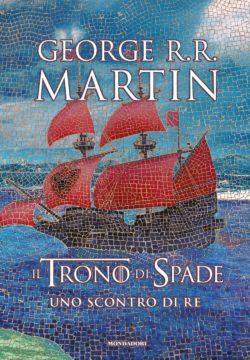 Il Trono di Spade. Libro 2: Uno scontro di re