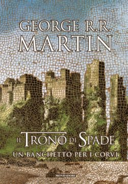 Il Trono di Spade. Libro 4: Un banchetto per i corvi