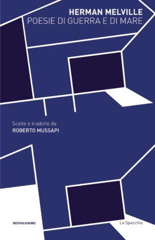 Poesie di guerra e di mare tradotte da Roberto Mussapi