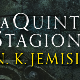 Jemisin: La Quinta Stagione – Capitolo 3
