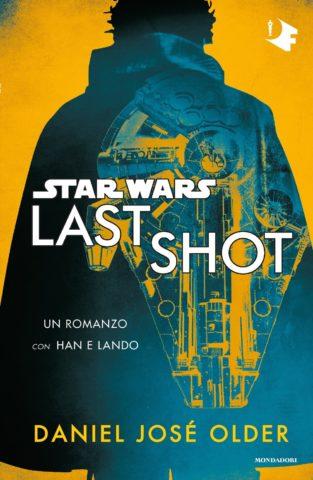 Star Wars Last Shot Mondadori