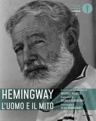 Hemingway: l'uomo e il mito