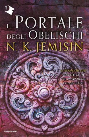 Il Portale degli Obelischi. La terra spezzata – Libro 2