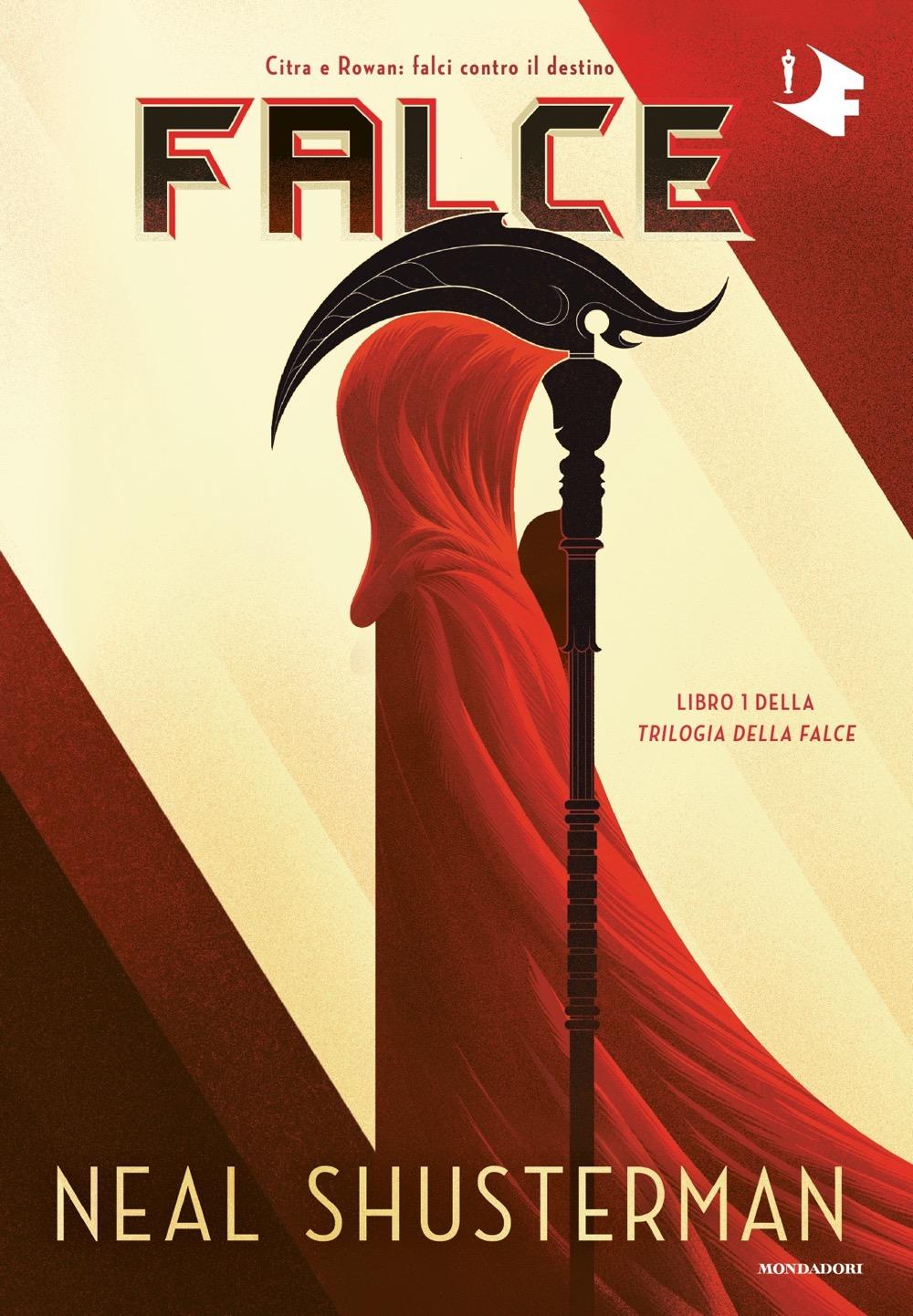 Falce - Neal Shusterman   Oscar Mondadori