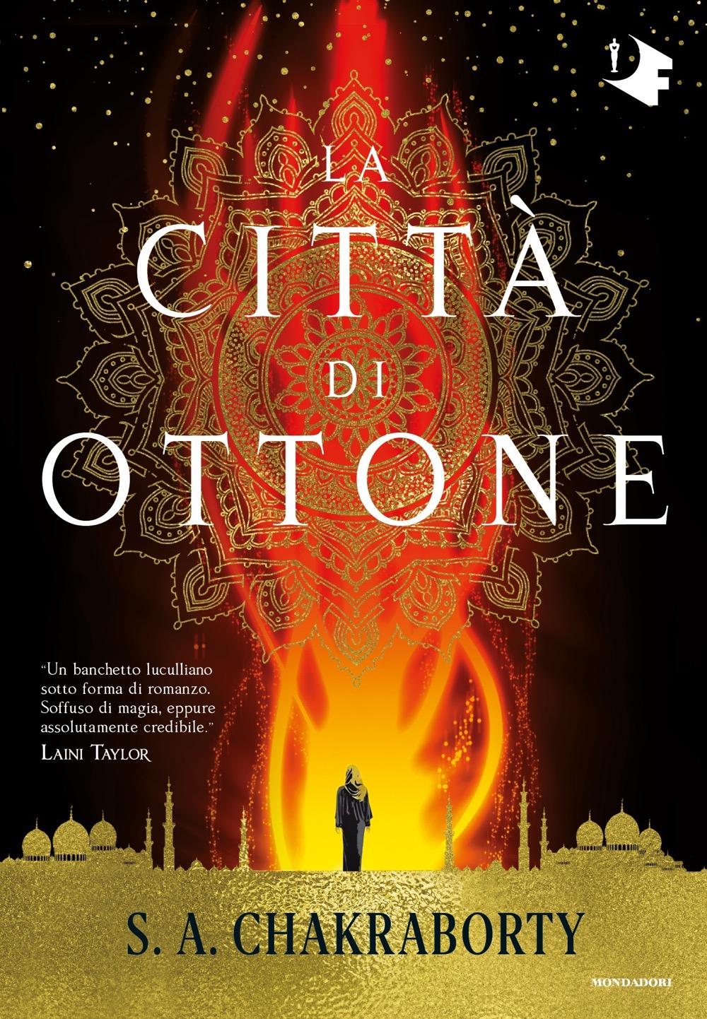 La città di ottone - S. A. Chakraborty | Oscar Mondadori