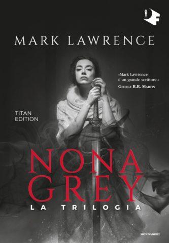 Nona Grey, Mark Lawrence, Oscar Mondadori