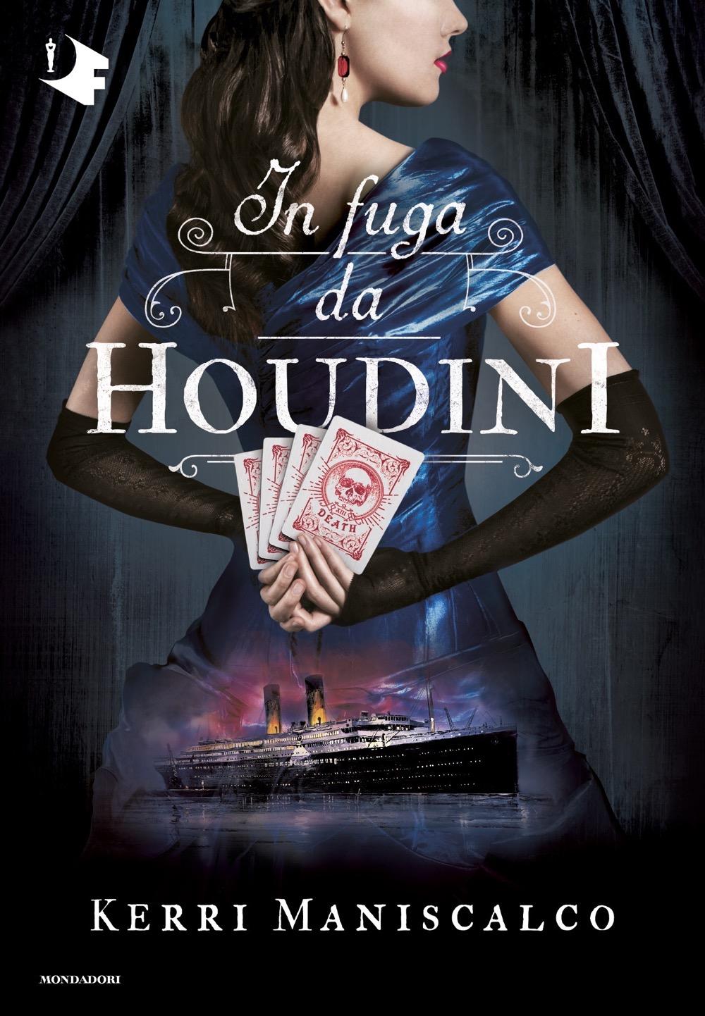 In fuga da Houdini - Kerri Maniscalco | Oscar Mondadori