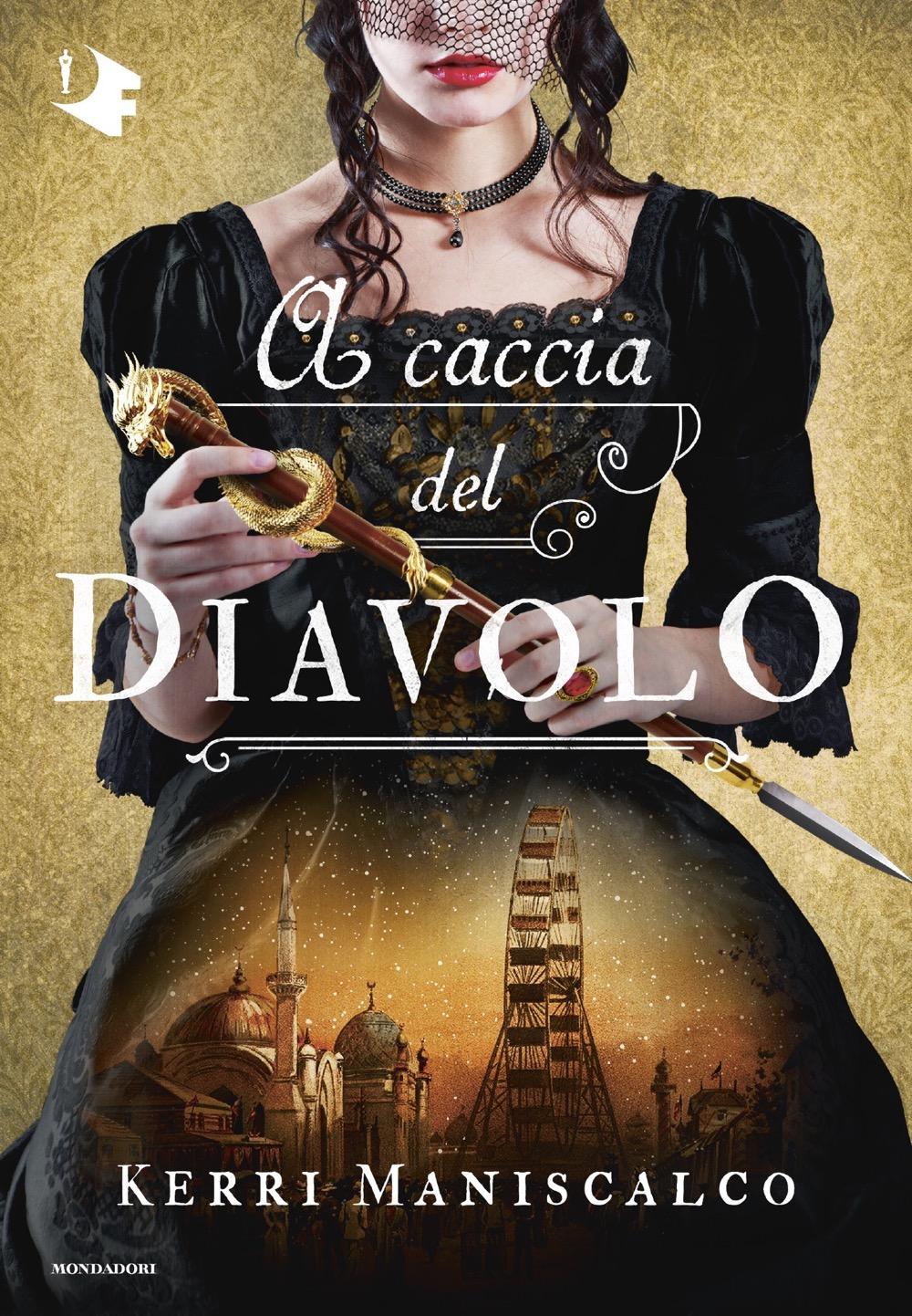 A caccia del Diavolo - Kerri Maniscalco | Oscar Mondadori