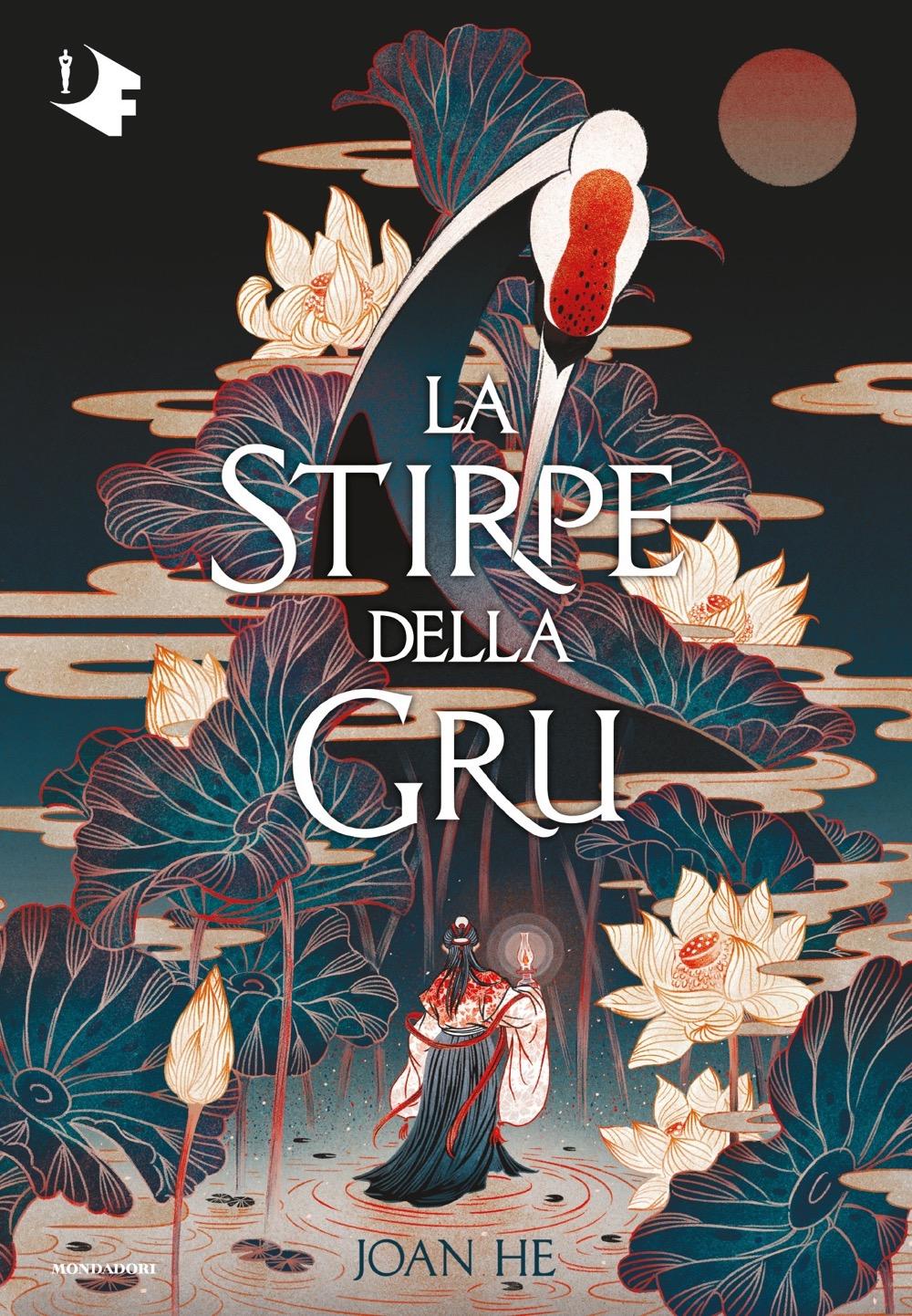 La stirpe della gru - Joan He | Oscar Mondadori