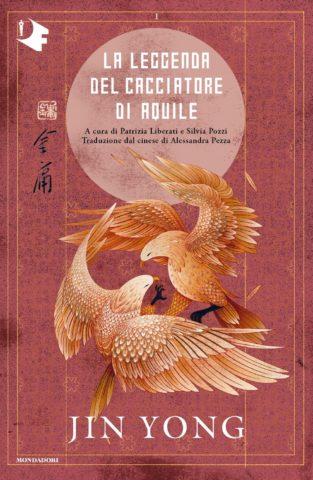 La leggenda del cacciatore di aquile. Libro primo